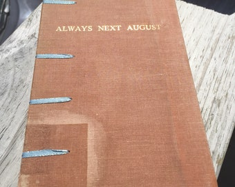 Always Next August Unlined Journal