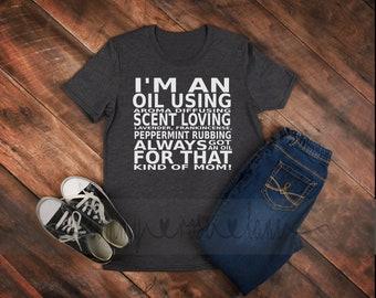 Essential Oil Shirt, Love Essential Oils Shirt, Oily mom shirt, I have an oil for that shirt, Womens Oily shirt, EO wordart shirt