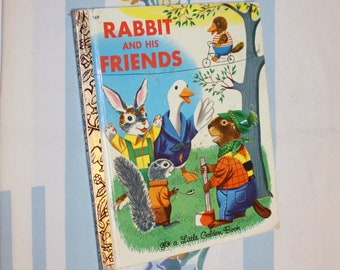 Rabbit and his Friends, 1973 Little Golden Book