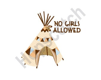 No Girls Allowed - Machine Embroidery Design