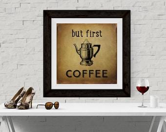Coffee Art, Coffee Decor, Coffee Print, Kitchen Art, Vintage Art, Coffee Poster, Cafe Art, Kitchen Decor, Kitchen Wall Art, Fun Wall Art