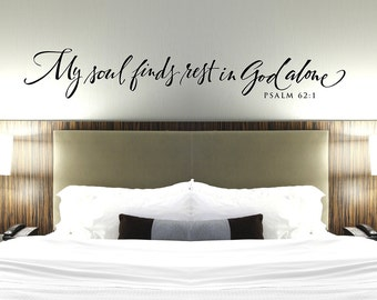 Captivating Christian Wall Decal   My Soul Finds Rest In God Alone   Bedroom Wall Decor