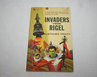 Vintage Paperback Book, Invaders From Rigel, by Fletcher Pratt, Sci Fi, Fantasy, 1960