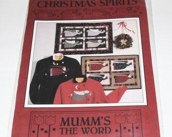 1992 Mumm's The Word CHRISTMAS SPIRITS Sewing Pattern