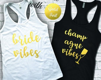 Bride Vibes Tank, Champagne Vibes Tank, Bachelorette Party Shirts, Bride Shirt, Champagne Campaign Shirts, Bridesmaid Gift, Bridal Party
