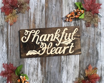Thankful Heart Wood Sign, Thankful Heart, Thankful Decor, Thanksgiving Decor, Holiday Decor, Fall Decor, Mantle Decor, Home Decor,