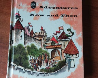 Adventures Now and Then 1959 by American Book Company vintage children's reader textbook