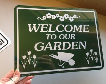 Welcome to our garden   Outdoor Sign 9x12 inch Aluminum metal sign