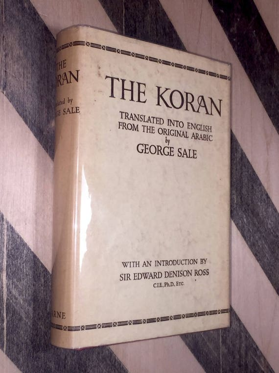 The Koran of Mohammed translated by George Sale