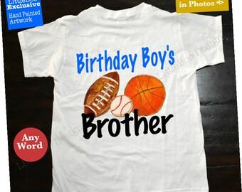 Sports birthday brother