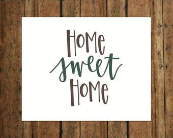 Home Sweet Home | Digital Print | Calligraphy | Brown & Green