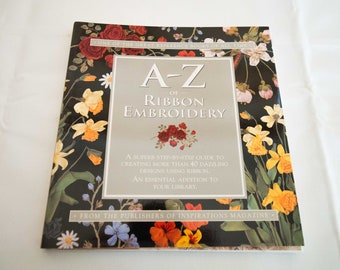 A-Z of Ribbon Embroidery- One of the greatest reference books of all time