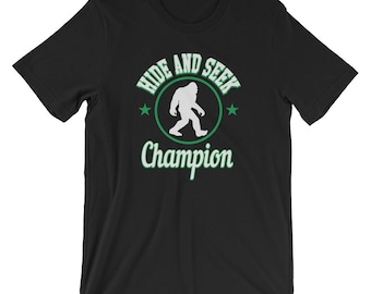 Hide and Seek Champion T-Shirt