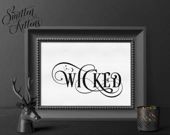 Wicked Printable Halloween Art, Wicked Wall Art, Halloween Art, Halloween Printable Sign, Instant Download, Halloween Printable Art, FANCY