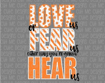 SVG DXF PNG cut file cricut silhouette cameo scrap booking Love us or Fear us either way you're going to Hear us