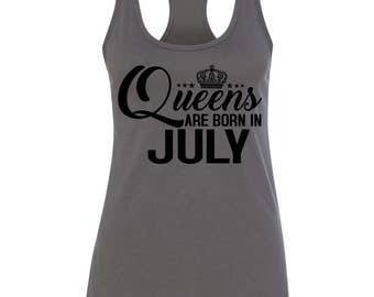 Queens Are Born In July Womens Racerback Womens Tank Top Tee T Shirt
