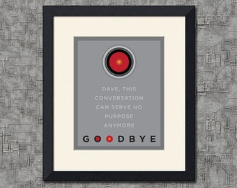 HAL 9000 - 2001 Space Odyssey - Goodbye Quote, Various Sizes