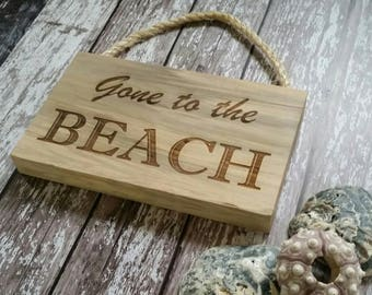 Gone to the Beach driftwood effect hanging plaque, wood sign, wooden sign, hanging sign, door plaque, door sign