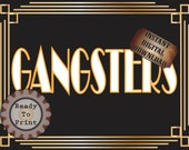 Gangsters Restroom Sign Printable Roaring 20s Prohibition Era Art Deco Gatsby Party Gold Black White Wedding Speakeasy Event Illuminate Sign