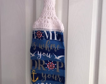 Home is where you drop your anchor Hanging Kitchen Towel