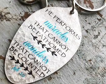 Job 5:9 He performs miracles that cannot be fathomed, wonders that cannot be counted Keychain, Inspiring Gift,Religious Keychain Scripture