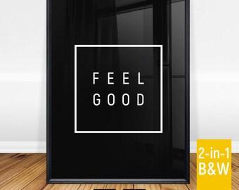 Feel Good Typography Print, Minimalist Typography Art, Modern Scandinavian Wall Art, Instant Download, Inspirational Quote, Printable Art