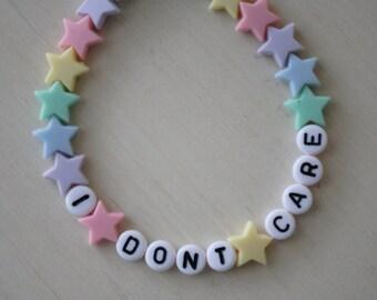 I Dont Care Bracelet