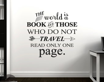 The World Is A Book And Those Who Do Not Travel Read Only One Page Vinyl Wall Decal Sticker
