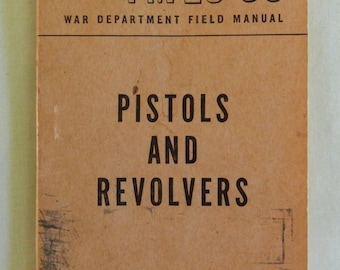 1946 FM 23-35 War Department Field Manual Pistols And Revolvers Published by War Department