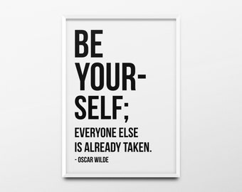 "Typography Print ""Be yourself; everyone else is already taken"" Black and White Wall Art, Dorm Room Decor, Inspirational Quote, Office Decor"