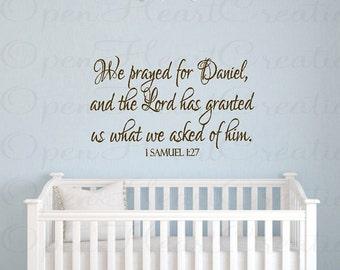 Christian Baby Nursery Wall Decals - We Prayed for this Child Samuel 1 27 - Personalized Custom Name for Girl or Boy Ba0258