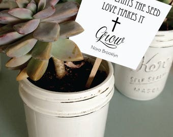 Set of 25 - Faith Plants the Seed Love Makes It Grow Succulent  tags