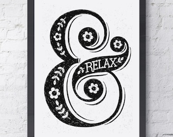 Ampersand Relax Print - Edition 1 | Yoga Print | Bedroom Print | Retirement Gift