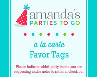 Favor Tags | Printable A la Carte Party Single | Amanda's Parties To Go