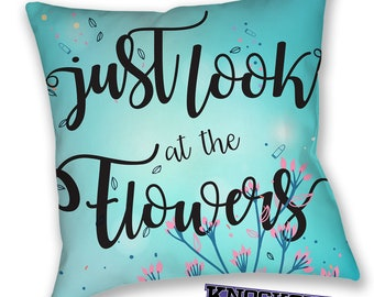 Just Look at the Flowers TWD Pillow The Walking Dead Carol quote decorative pillow