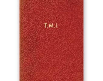 T.M.I.- JOURNAL - Humor - Gift
