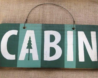 Wood Cabin Sign, Rustic Wooden Sign, Wooden Cabin Sign, Camp Decor, Camping Decor, Cabin Decor, Lodge Decor, Door Hanger, Cabin Signage