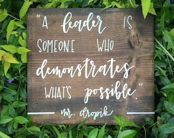 Leader, Personalized, Teacher Gift, Principal Gift, Hand Lettered, Hand Painted, Wood Sign