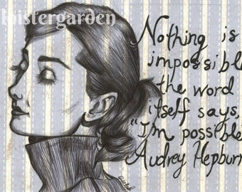 "Audrey Hepburn, ""Nothing is Impossible"" Art Print, 4X6"