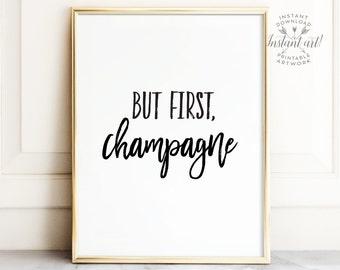 But first champagne, Bar cart art, PRINTABLE art, Bar cart decor, Funny wall art, Wedding printable, Celebration sign, Bar cart print, Glam
