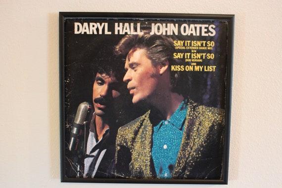 Glittered Record Album - Say It Isn't So and Kiss On My List - Daryl Hall John Oates