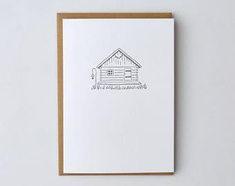 Little Cabin Letterpress Greeting Card