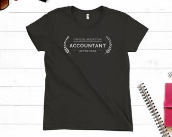Best Gifts for Accountants, Gift for women, CPA Gift, Accountant Shirts, Gift for Her, CPA T-shirts, Unique Gift Idea - Ladies Tee