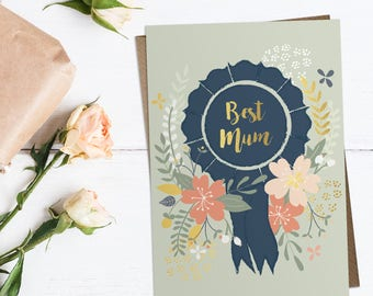 Happy Mothers Day card, best mum card, mothers day card, floral mothers day card, rosette for mum