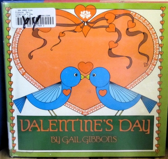 Valentine's Day + Gail Gibbons + 1986 + Vintage Kids Book