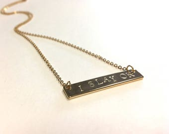 I Slay OK Necklace, Hand Stamped Bar 16K Gold,  Feminist Jewelry – Gift / Layering