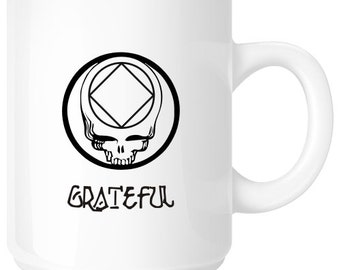 NA Grateful Stealie Coffee Mug - Recovery Slogans 11 oz. and 15 oz. Ceramic Coffee Mugs by WoodenUrecover