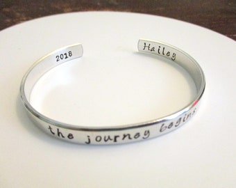 The journey begins hand stamped personalized graduation cuff bracelet - will come gift boxed