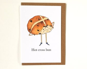 Hot Cross Bun - Easter Card - Greeting Card - Easter - Funny Card - Humour