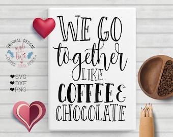 friends svg, love svg, coffee svg, friendship svg, we go together svg, we go together cutting file, commercial license, svg files, cut file